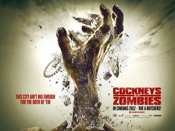 Cockneys vs. Zombies official uk poster new horror zombie movie