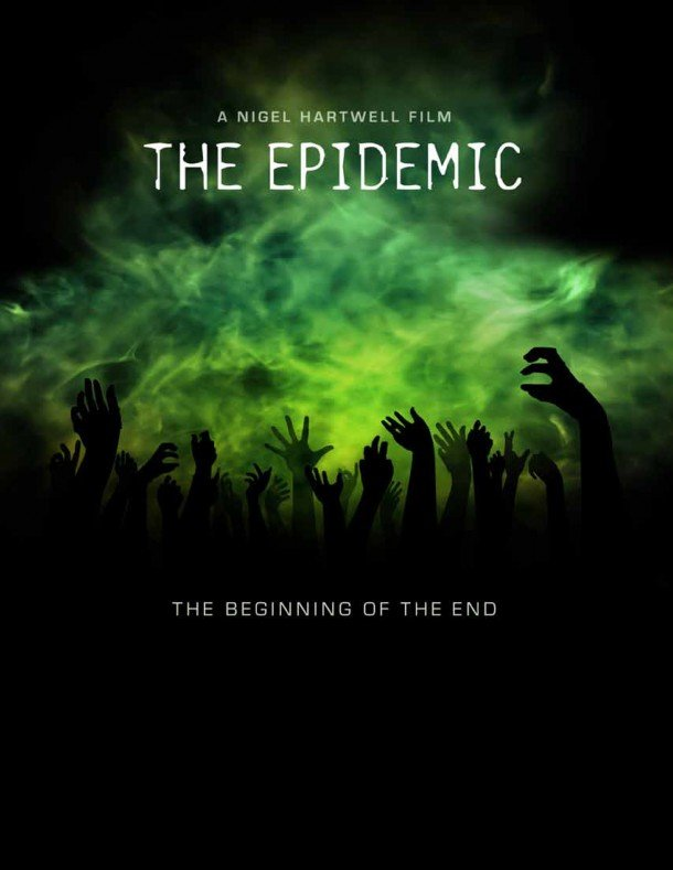 Zombie Trilogy The Epidemic Movie Poster