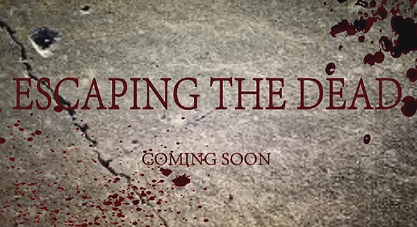 New Zombie Movie - Escaping the Dead (2014)