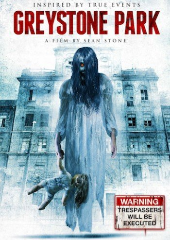 Greystone Park Movie Poster