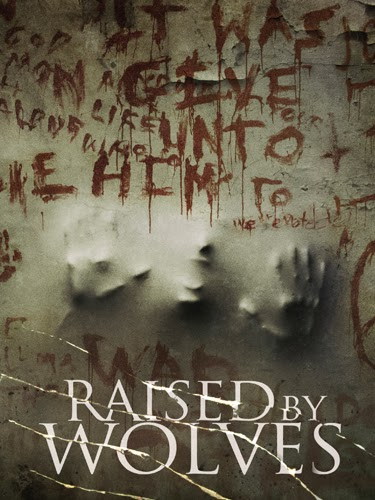 Raised by Wolves (2014) movie poster