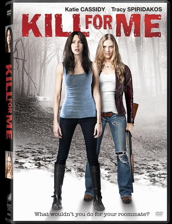 Kill For Me Katie Cassidy and Tracy Spiridakos