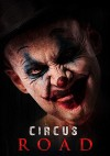 Circus Road Movie Poster / Movie Info page