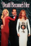 Death Becomes Her Movie Poster / Movie Info page