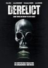 Derelict Movie Poster / Movie Page info