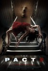 The Pact 2 Movie Poster / Movie Info page