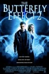 The Butterfly Effect 2 Movie Poster / Movie Info page