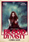 Blood Dynasty Movie Poster / Movie Page info