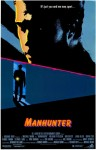 Manhunter Movie Poster / Movie Info page