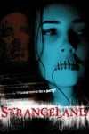 Strangeland Movie Poster / Movie Info page
