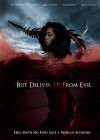 But Deliver Us from Evil Movie Poster / Movie Info page