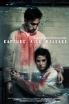 Capture Kill Release Movie Poster / Movie Page info