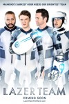 Lazer Team Movie Poster / Movie Info page