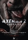 Axeman 2: Overkill Movie Poster / Movie Page info