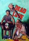 Dead Love Movie Poster / Movie Info page