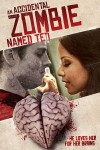 An Accidental Zombie (Named Ted) Movie Poster / Movie Info page