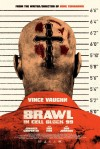 Brawl in Cell Block 99 Movie Poster / Movie Page info