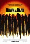 Dawn of the Dead Movie Poster / Movie Info page