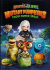 Monsters vs Aliens: Mutant Pumpkins from Outer Space Movie Poster / Movie Info page