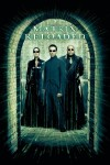 The Matrix Reloaded Movie Poster / Movie Info page