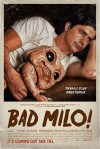 Bad Milo Movie Poster / Movie Info page