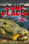 Lake Placid 2 poster