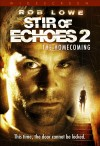 Stir of Echoes: The Homecoming 2007