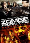 Zombie Apocalypse: Redemption Movie Poster / Movie Info page