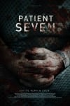 Patient Seven Movie Poster / Movie Info page