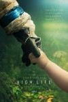 High Life Movie Poster / Movie Info page