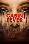 Cabin Fever Movie Poster / Movie Info page