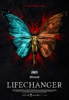 Lifechanger Movie Poster / Movie Info page