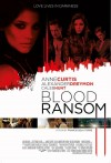 Blood Ransom Movie Poster / Movie Info page