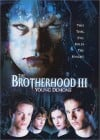 The Brotherhood III - Young Demons 2003