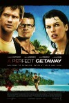 A Perfect Getaway Movie Poster / Movie Info page