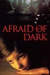 Afraid of the Dark poster