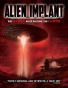 Alien Implant: The Hunted Must Become the Hunter 2017