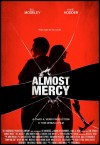Almost Mercy Movie Poster / Movie Info page