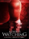 Always Watching: A Marble Hornets Story Movie Poster / Movie Info page