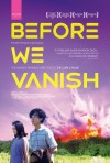 Before We Vanish 2017