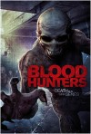 Blood Hunters Movie Poster / Movie Info page