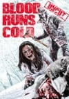 Blood Runs Cold 2011