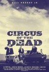 Circus of the Dead Movie Poster / Movie Info page