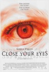 Close Your Eyes Movie Poster / Movie Info page