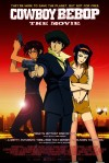 Cowboy Bebop: The Movie Movie Poster / Movie Info page