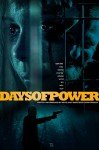 Days of Power Movie Poster / Movie Info page
