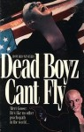 Dead Boyz Can't Fly Movie Poster / Movie Info page