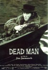 Dead Man Movie Poster / Movie Info page