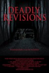 Deadly Revisions Movie Poster / Movie Info page