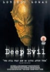 Deep Evil Movie Poster / Movie Info page